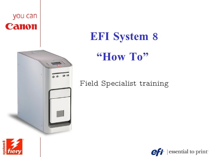 """EFI System 8 """"How To""""   Field Specialist training"""