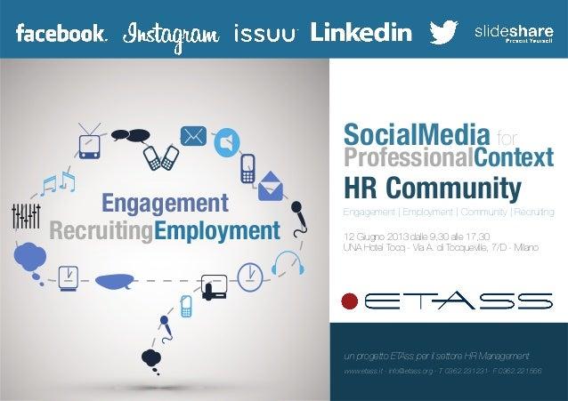 EngagementRecruitingEmploymentSocialMedia forProfessionalContextHR CommunityEngagement   Employment   Community   Recruiti...