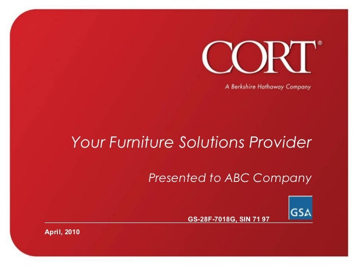 Your Furniture Solutions Provider Presented to ABC Company   April, 2010