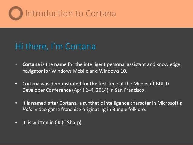 Cortana : A Microsoft Virtual Personal Assistant Slide 3