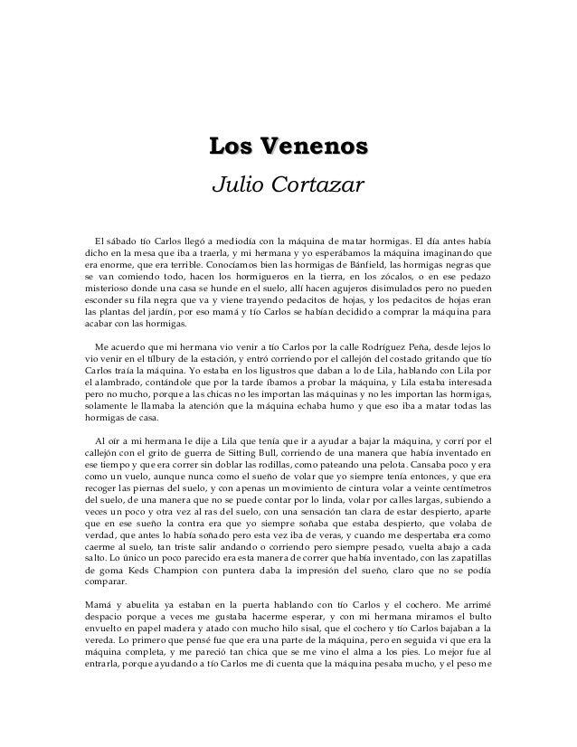 Los VenenosLos Venenos Julio Cortazar El sábado tío Carlos llegó a mediodía con la máquina de matar hormigas. El día antes...