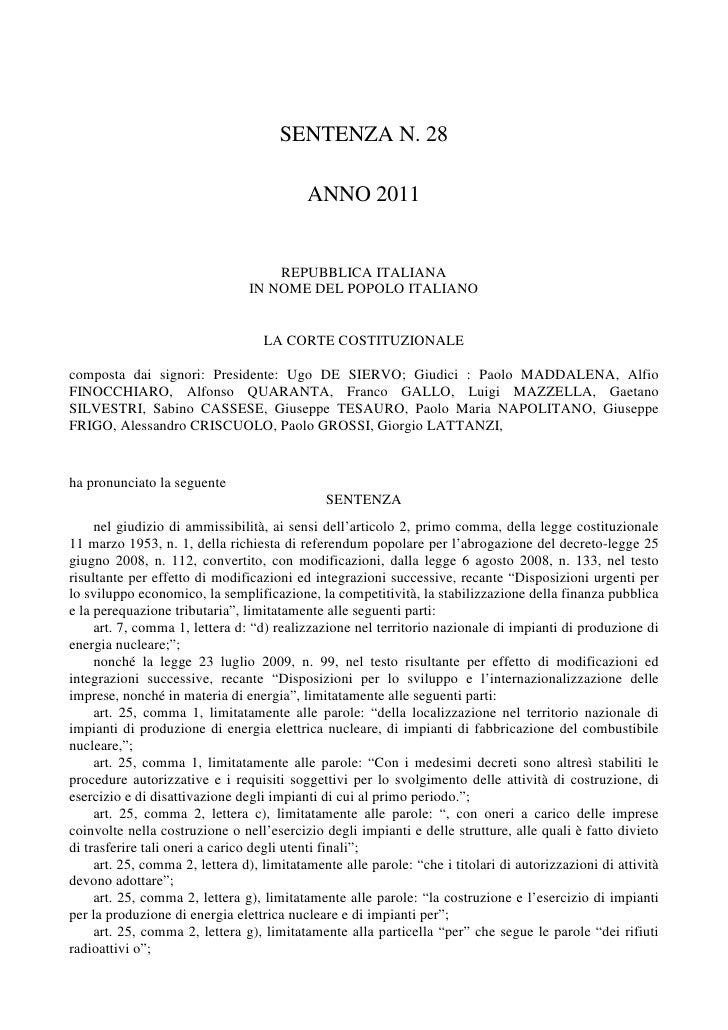 SENTENZA N. 28                                           ANNO 2011                                    REPUBBLICA ITALIANA ...