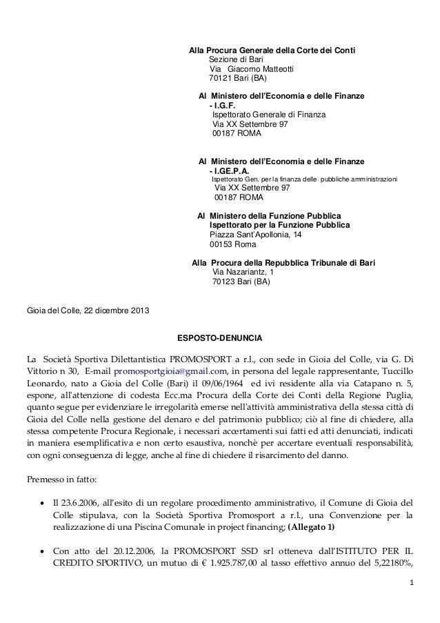 Alla Procura Generale della Corte dei Conti Sezione di Bari Via Giacomo Matteotti 70121 Bari (BA) Al Ministero dell'Econom...