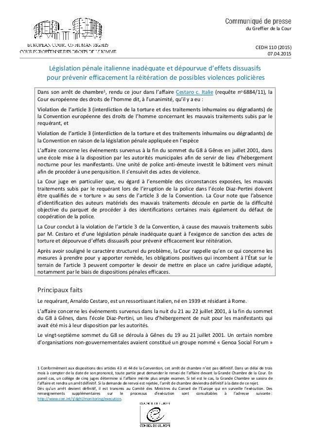 du Greffier de la Cour CEDH 110 (2015) 07.04.2015 Législation pénale italienne inadéquate et dépourvue d'effets dissuasifs...