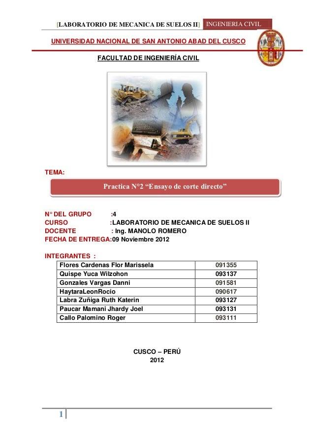 [LABORATORIO DE MECANICA DE SUELOS II] INGENIERIA CIVIL UNIVERSIDAD NACIONAL DE SAN ANTONIO ABAD DEL CUSCO                ...