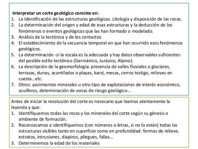 Interpretar un corte geológico consiste en: 1. La identificación de las estructuras geológicas. Litología y disposición de...