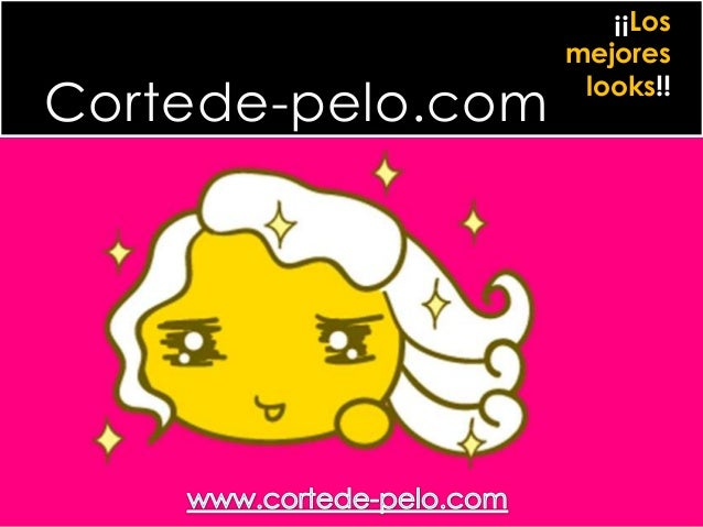 Cortede-pelo.com ¡¡Los mejores looks!!