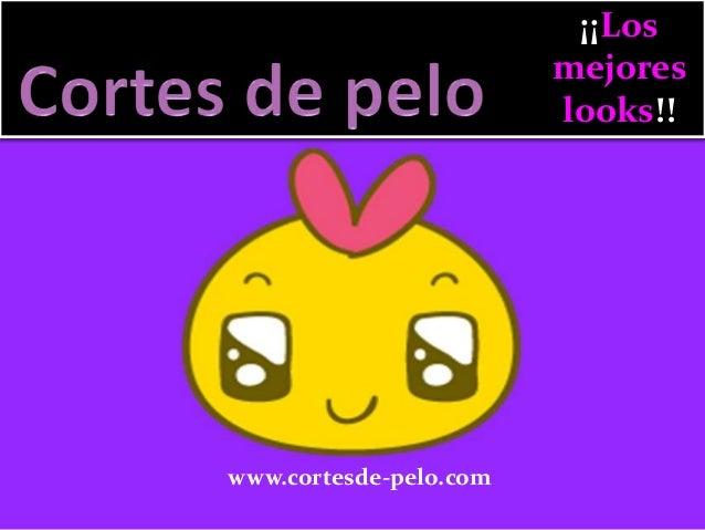 ¡¡Los mejores looks!!  www.cortesde-pelo.com