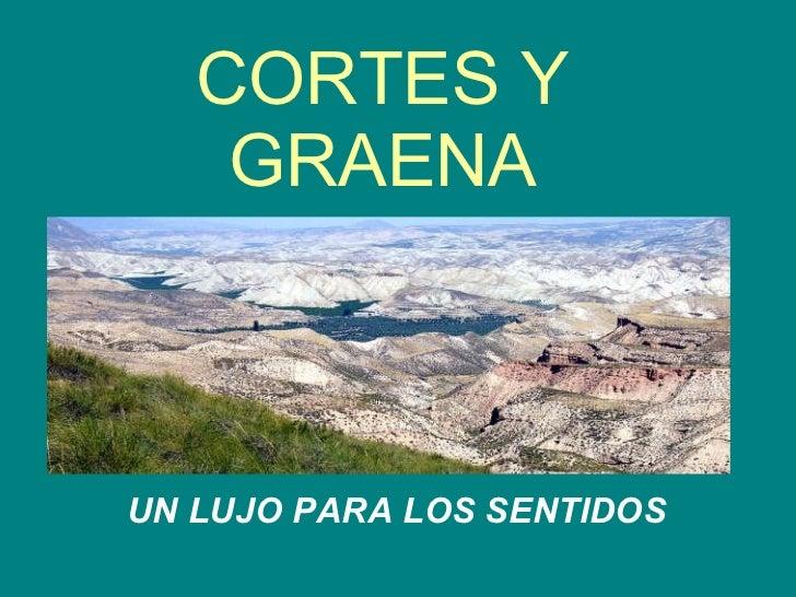 CORTES Y GRAENA UN LUJO PARA LOS SENTIDOS