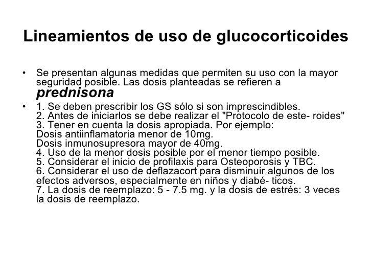 Lineamientos de uso de glucocorticoides   <ul><li>Se presentan algunas medidas que permiten su uso con la mayor seguridad ...