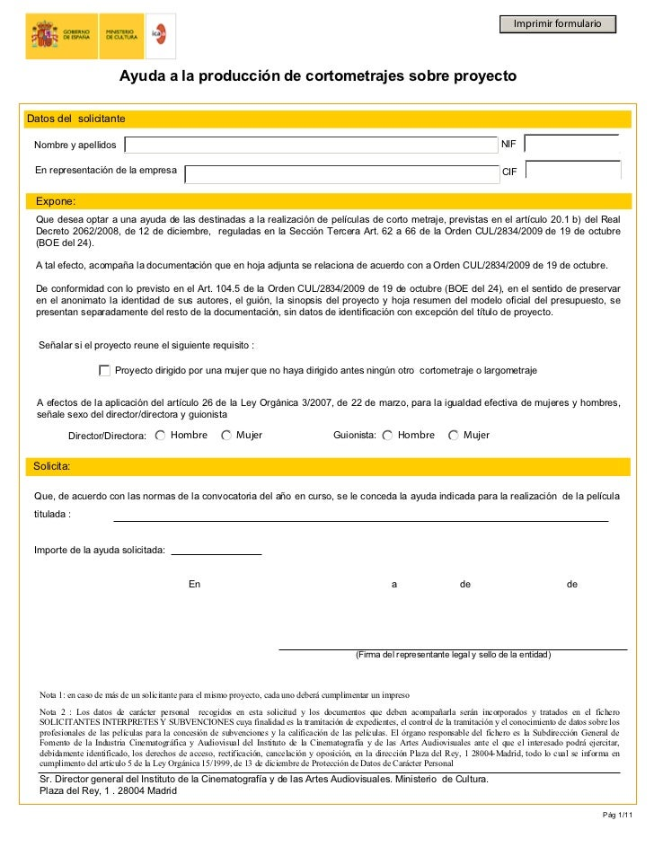 Imprimir formulario                        Ayuda a la producción de cortometrajes sobre proyectoDatos del solicitante Nomb...