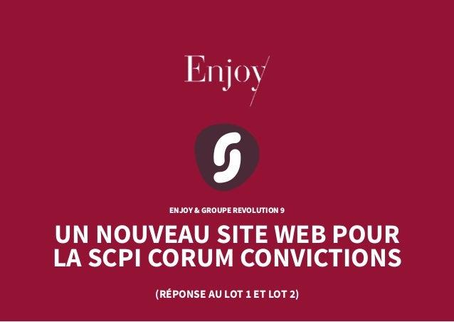 ENJOY & GROUPE REVOLUTION 9 UN NOUVEAU SITE WEB POUR LA SCPI CORUM CONVICTIONS (RÉPONSE AU LOT 1 ET LOT 2)