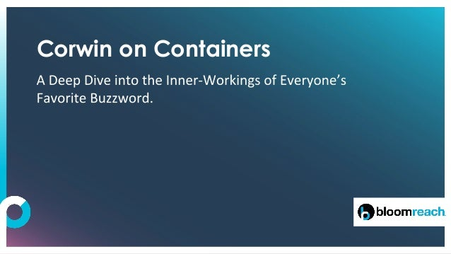 Corwin on Containers