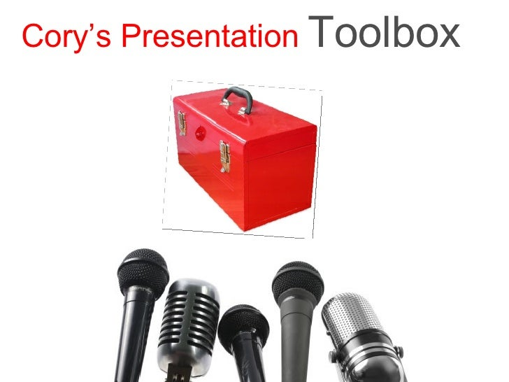 Cory's Presentation   Toolbox