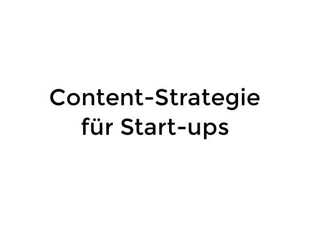 Content-Strategie für Start-ups