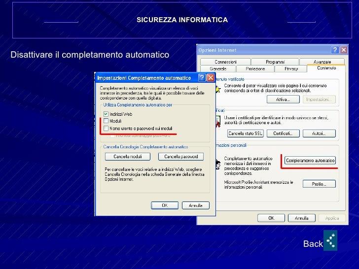 SICUREZZA INFORMATICA Disattivare il completamento automatico Back