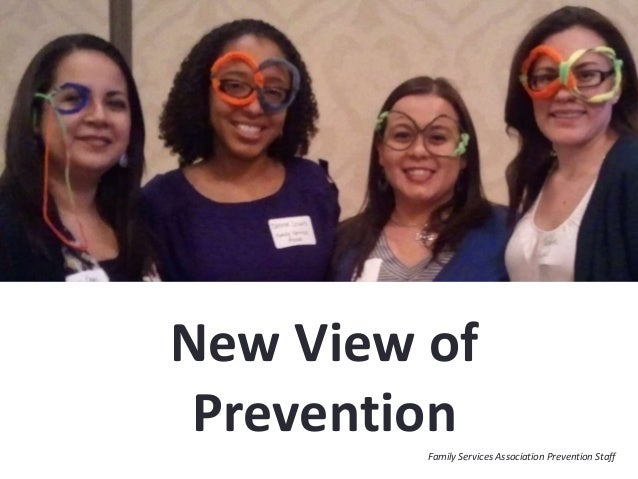 New View of PreventionFamily Services Association Prevention Staff