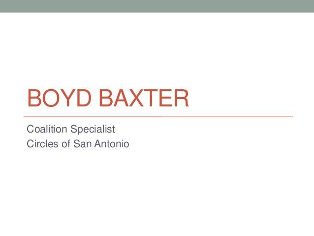 BOYD BAXTER Coalition Specialist Circles of San Antonio