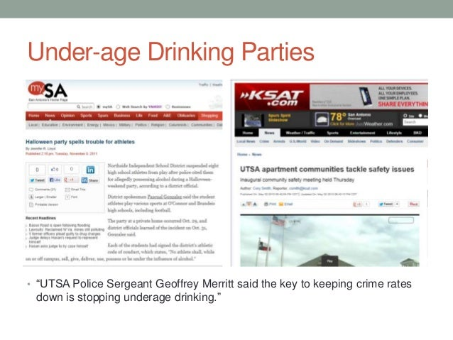 """Under-age Drinking Parties • """"UTSA Police Sergeant Geoffrey Merritt said the key to keeping crime rates down is stopping u..."""