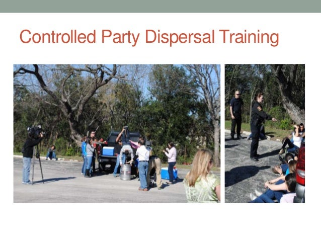 Controlled Party Dispersal Training