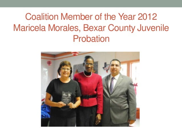 Coalition Member of the Year 2012 Maricela Morales, Bexar County Juvenile Probation
