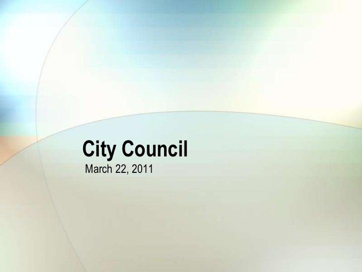 City Council<br />March 22, 2011<br />