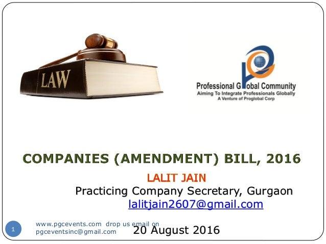 1 Practicing Company Secretary, Gurgaon lalitjain2607@gmail.com 20 August 2016 www.pgcevents.com drop us email on pgcevent...