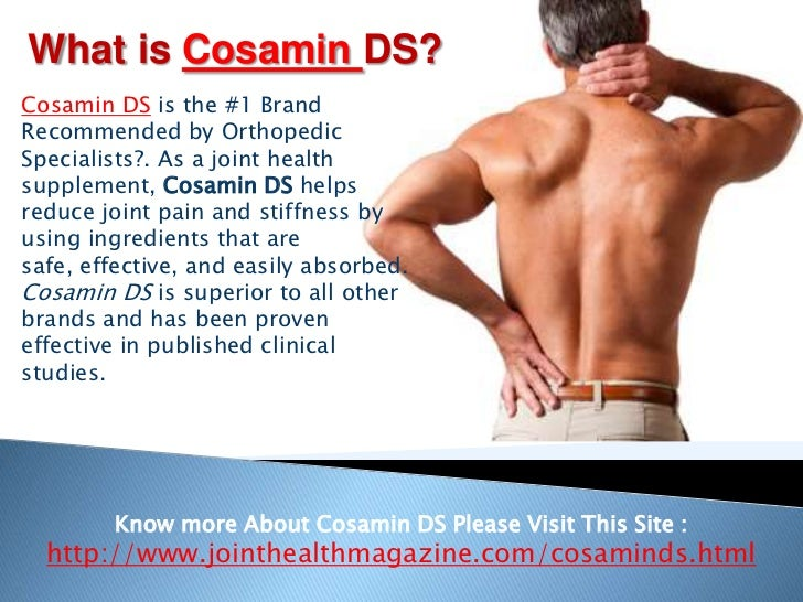 What is CosaminDS?<br />Cosamin DS is the #1 Brand Recommended by Orthopedic Specialists?. As a joint health supplement, C...