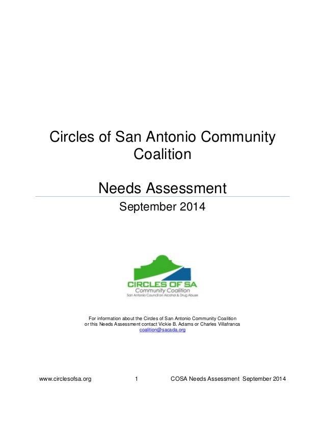www.circlesofsa.org 1 COSA Needs Assessment September 2014 Circles of San Antonio Community Coalition Needs Assessment Sep...