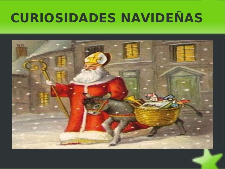 CURIOSIDADES NAVIDEÑAS