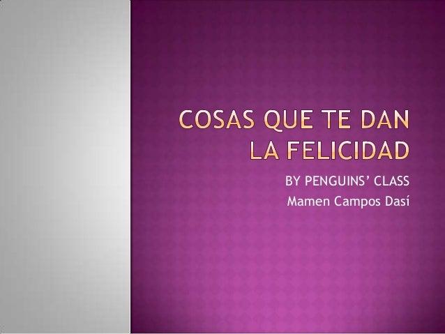 BY PENGUINS' CLASS Mamen Campos Dasí