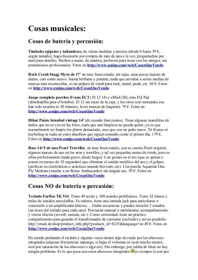Cosas musicales: Cosas de batería y percusión: Timbales egipcios y tailandeses, de varias medidas y precios (desde 9 hasta...