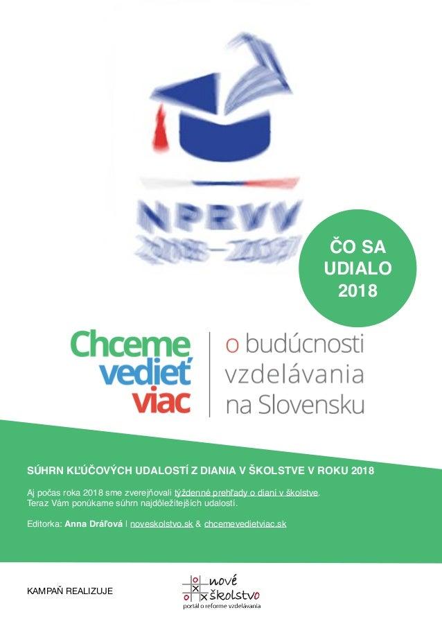 ČO SA UDIALO 2018 SÚHRN KĽÚČOVÝCH UDALOSTÍ ZDIANIA VŠKOLSTVE V...