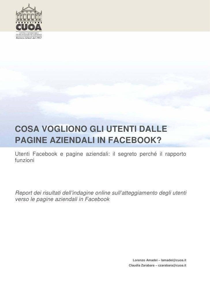 COSA VOGLIONO GLI UTENTI DALLEPAGINE AZIENDALI IN FACEBOOK?Utenti Facebook e pagine aziendali: il segreto perché il rappor...