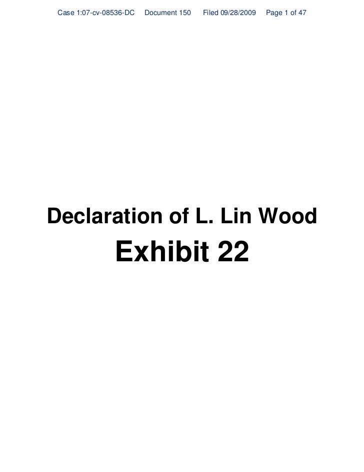 Case 1:07-cv-08536-DC   Document 150   Filed 09/28/2009   Page 1 of 47     Declaration of L. Lin Wood                 Exhi...