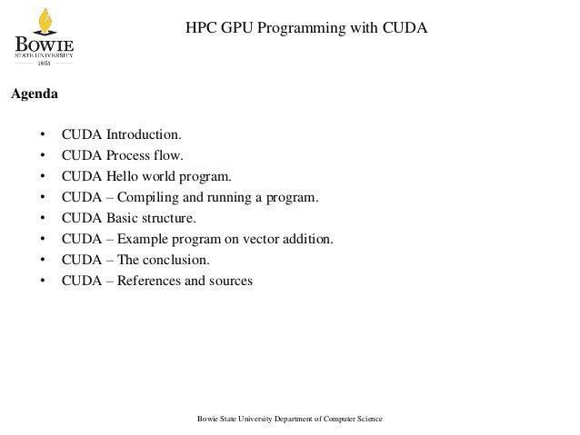 Kato Mivule: An Overview of CUDA for High Performance Computing Slide 2