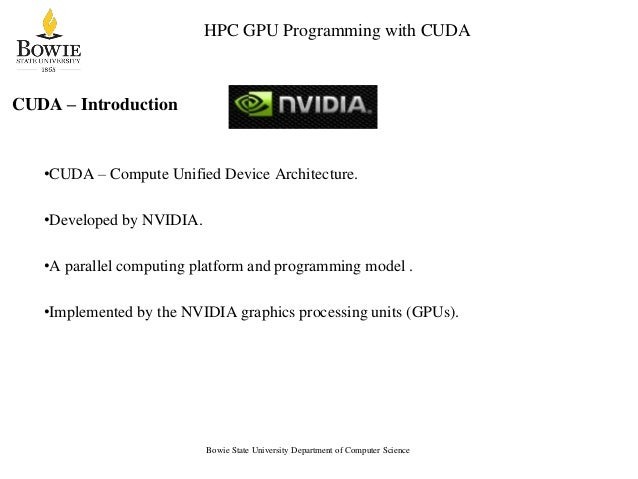 Kato Mivule: An Overview of CUDA for High Performance Computing Slide 3