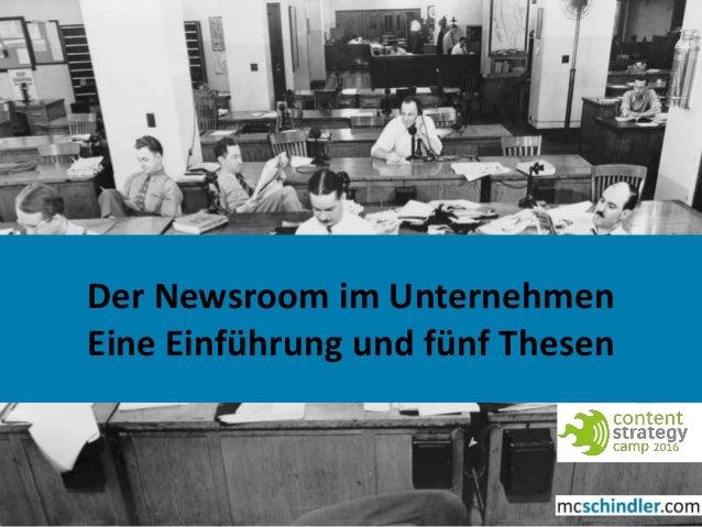 1 Der Newsroom im Unternehmen Eine Einführung und fünf Thesen