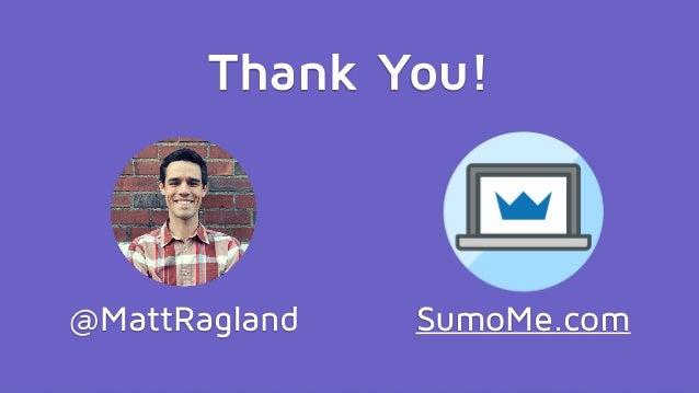 #CoWebinar @CoSchedule @SumoMe @MattRagland SumoMe.com Thank You!