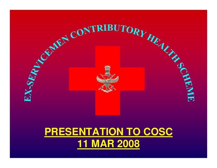 PRESENTATION TO COSC      11 MAR 2008       1