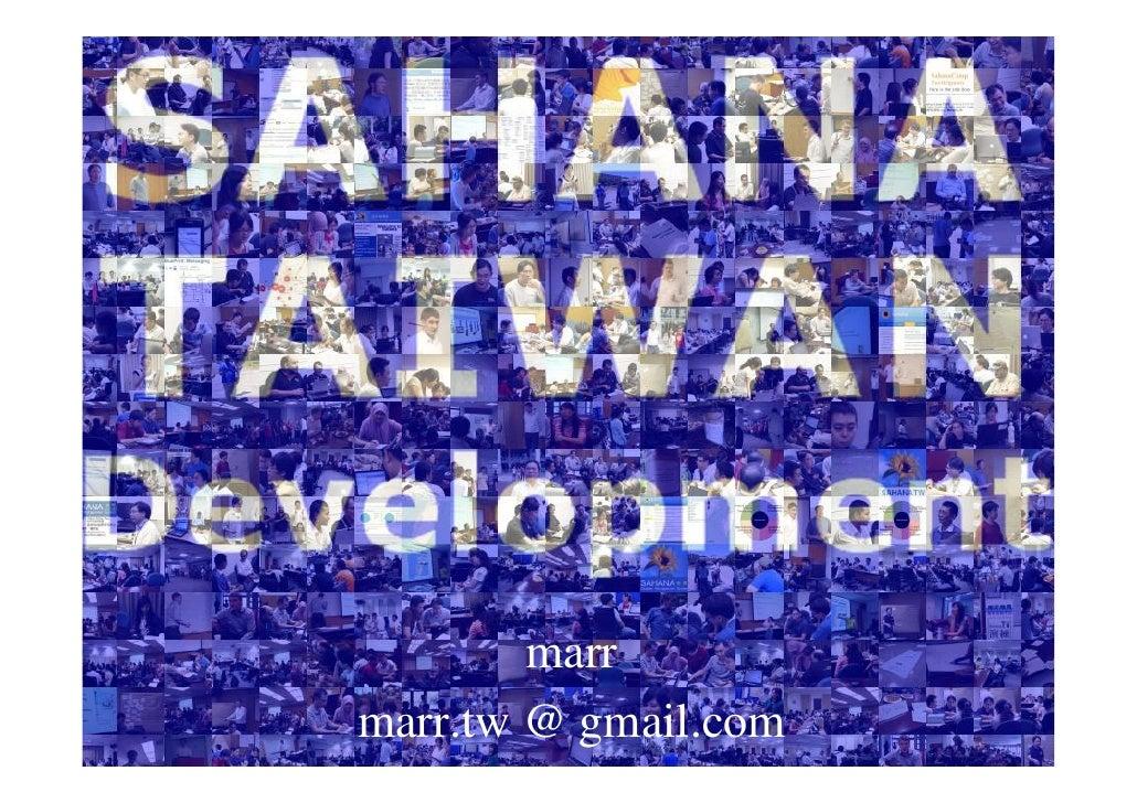 SAHAHA TAIWAN      Development                marr    marr.tw @ gmail.com