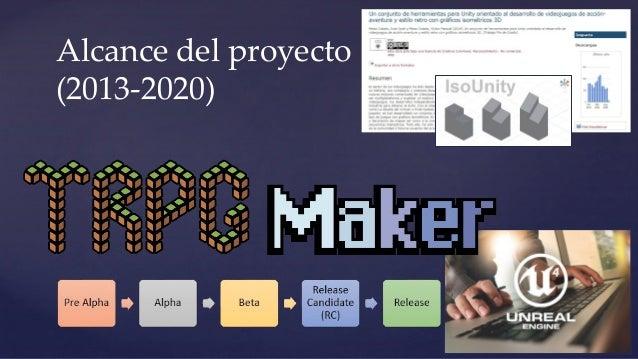 Alcance del proyecto (2013-2020)