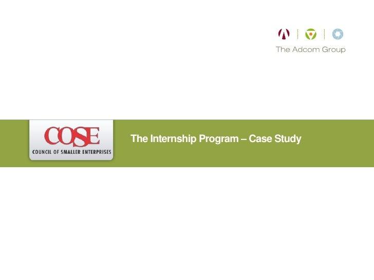 The Internship Program – Case Study
