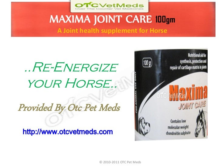 MAXIMA JOINT CARE                         100gm          A Joint health supplement for Horse ..Re-Energize  your Horse..Pr...