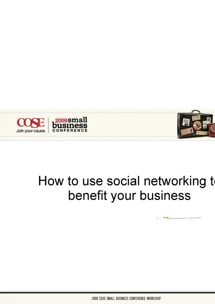 How to use social networking to benefit your business