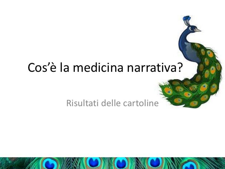 Cos'è la medicina narrativa?      Risultati delle cartoline