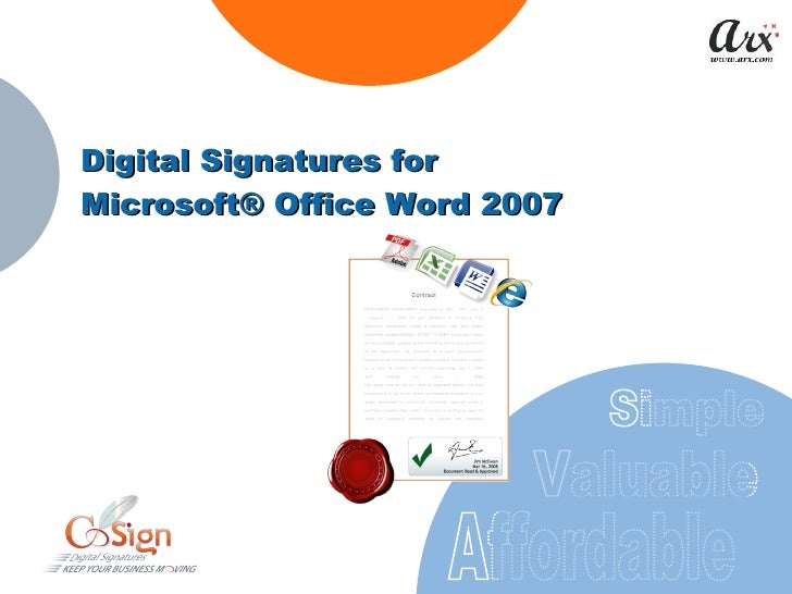 Digital Signatures for  Microsoft® Office Word 2007 Valuable Affordable Simple