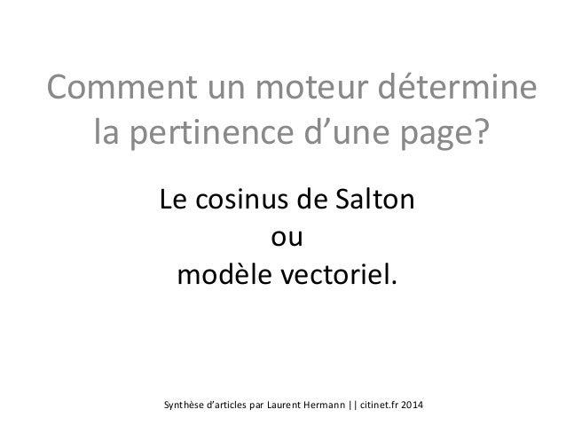 Comment un moteur détermine la pertinence d'une page? Le cosinus de Salton ou modèle vectoriel.  Synthèse d'articles par L...