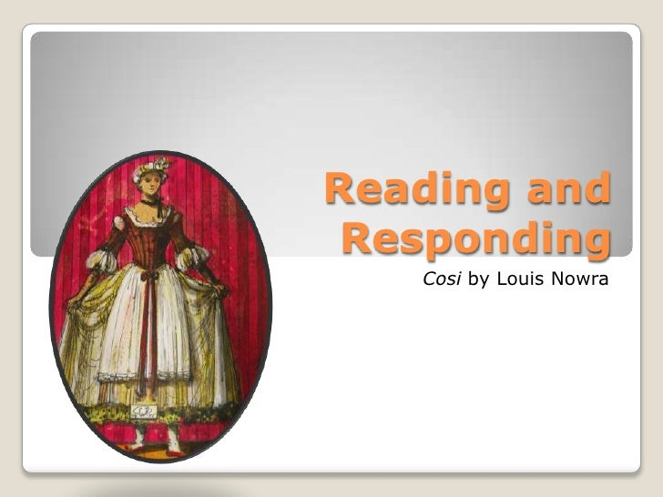 cosi powerpoint reading and responding<br >cosiby louis nowra<br