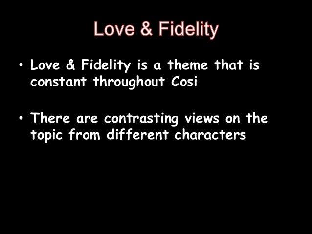 cosi love and fidelity essay